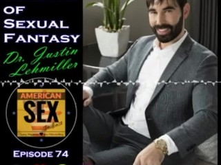 The Science of Sexual Fantasy - American Sex Podcast