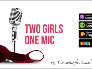 #15- Committee for Sexual Inquiry (Two Girls One Mic: The Porncast)