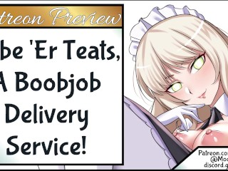 Lube 'Er Teats, A Boob Job Delivery Service Preview