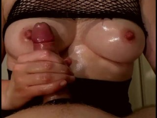 Titfuck / Fleshlight she finishes me on her boobs in fishnet top